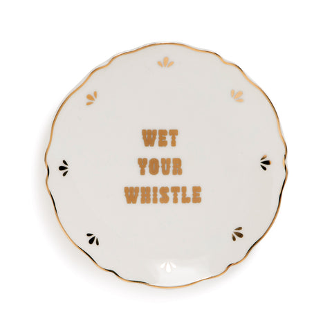 Bordje slogan - Wet your whistle