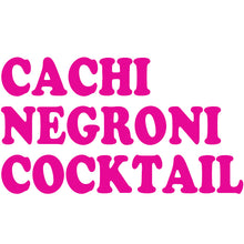 Load image into Gallery viewer, CACHI NEGRONI COCKTAIL