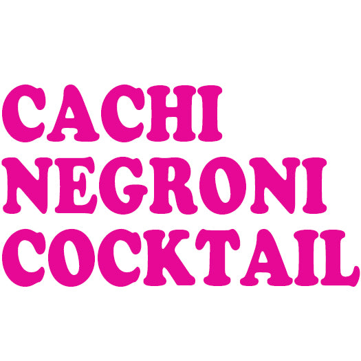 CACHI NEGRONI COCKTAIL