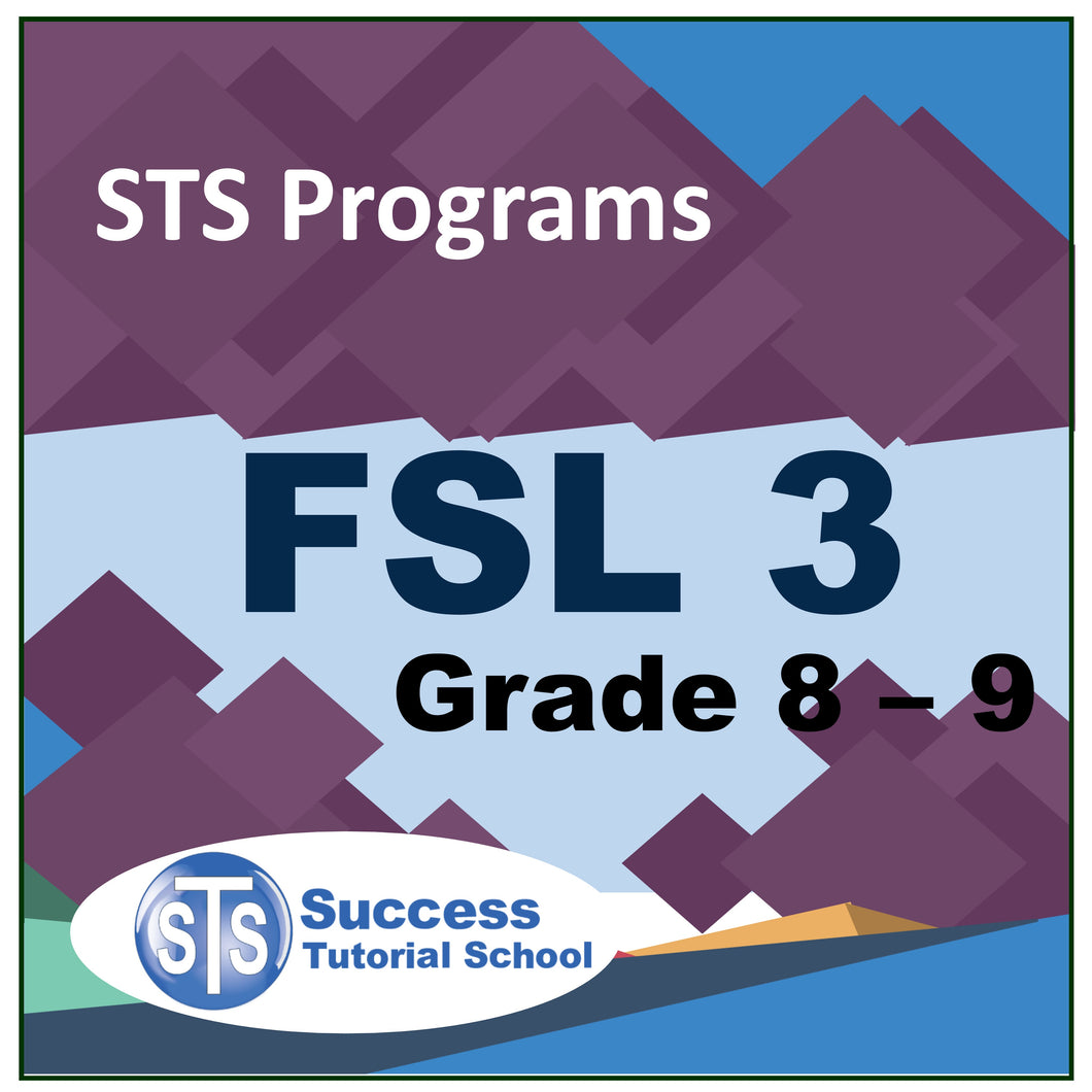 Grade 8 - 9 FSL 3 - French 10 Lessons