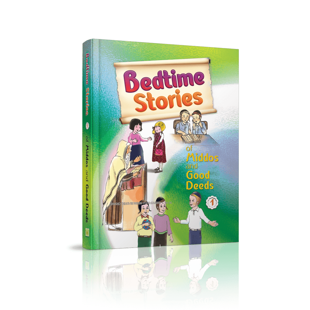 Bedtime Stories of Middos and Good Deeds