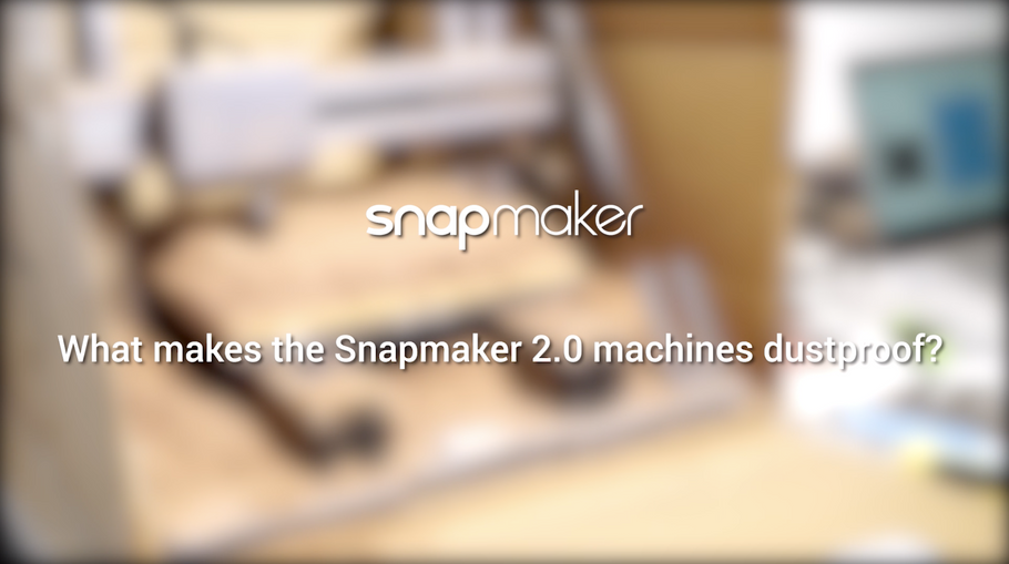 Snapmaker 2.0: Dust Resistant Test