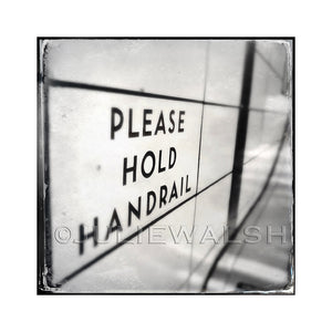 Please Hold Handrail Photo Panel