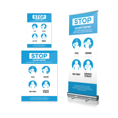 Do Not Enter If Sick - Poster & Pull Up Banners