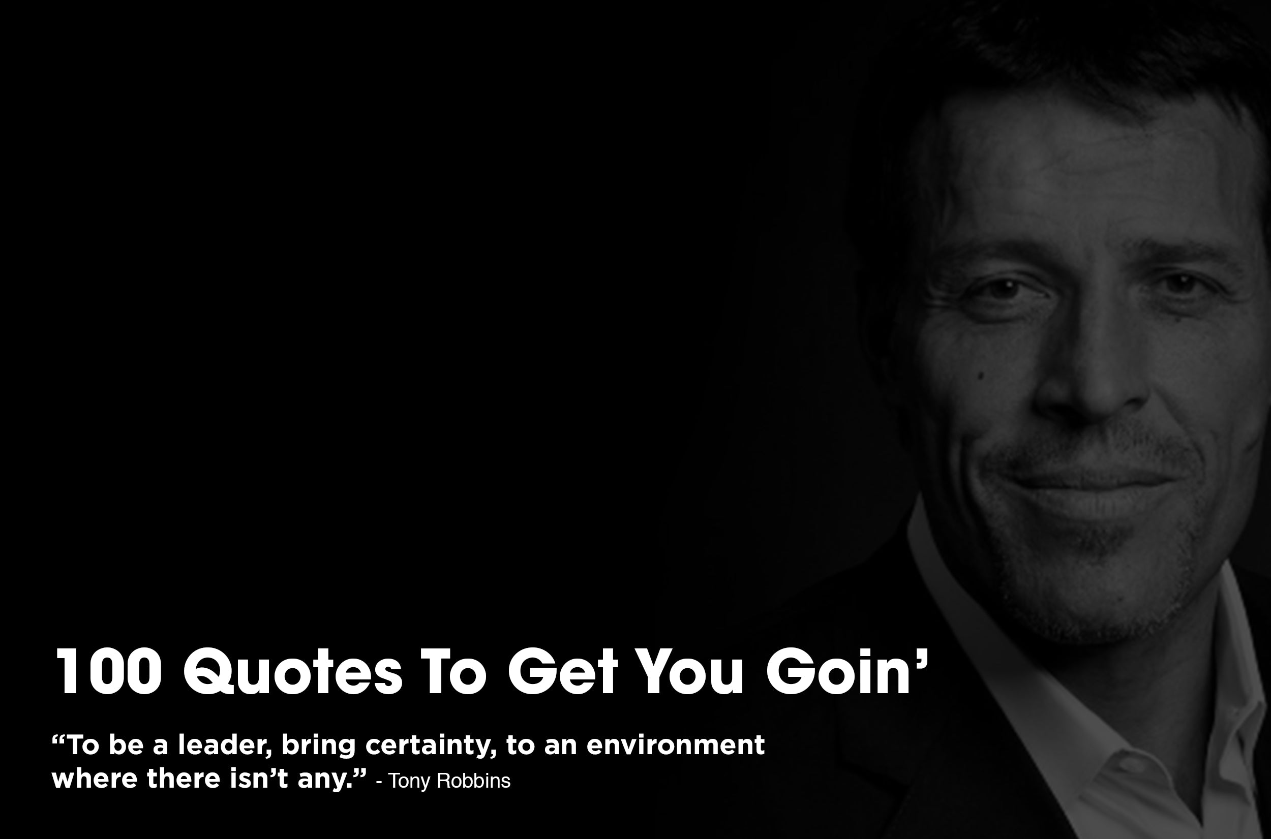 100 Short Quotes To Get You Goin'