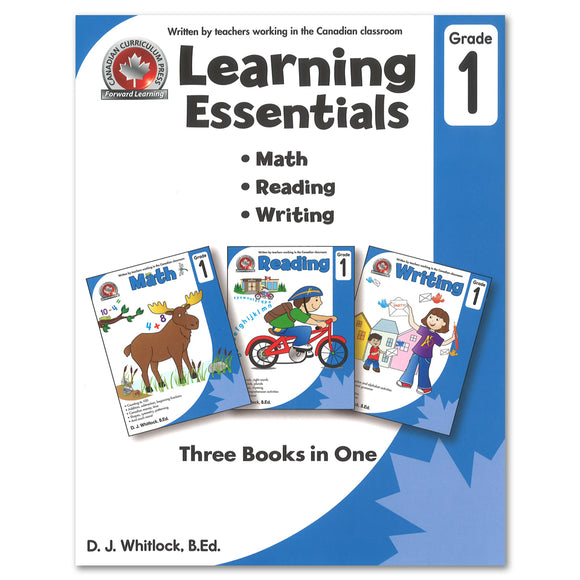Learning Essentials Grade 1: Math, Reading, Writing - 3 Books in 1 - Canadian Curriculum Press