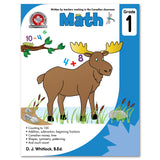 Grade 1 Math Workbook: Counting to 100, addition, subtraction, beginning fractions, Addition, subtraction, beginning fractions, Canadian money and time, Shapes, symmetry, patterning, and much more! - Canadian Curriculum Press