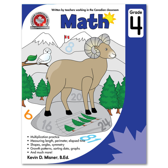 Math Grade 4: multiplication practice, measuring length, perimeter, elapsed time, shapes, angles symmetry, growth patterns, sorting data, graphs and much more! - Canadian Curriculum Press