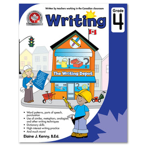 Grade 4 Writing: Word Patterns, Parts Of Speech, Punctuation, Use Of Smilies, Metaphors, Analogies, Dictionary Skills - Canadian Curriculum Press