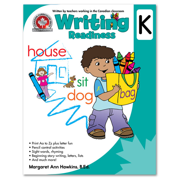 Writing Readiness Kindergarten Workbook: Print Aa To Zz Plus Letter Fun, Pencil Control Activities, Sight Words, Rhyming - Canadian Curriculum Press
