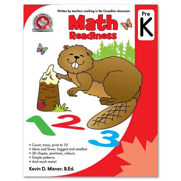 Math Readiness Pre K: Count, trace, print to 10, more and fewer, biggest and smallest, 2D Shapes, positions, colours, simple patterns, and much more! - Canadian Curriculum Press