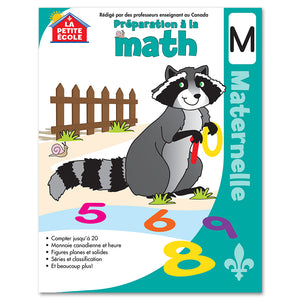 Préparation à la mathématique en maternelle│French Educational Workbooks - Canadian Curriculum Press