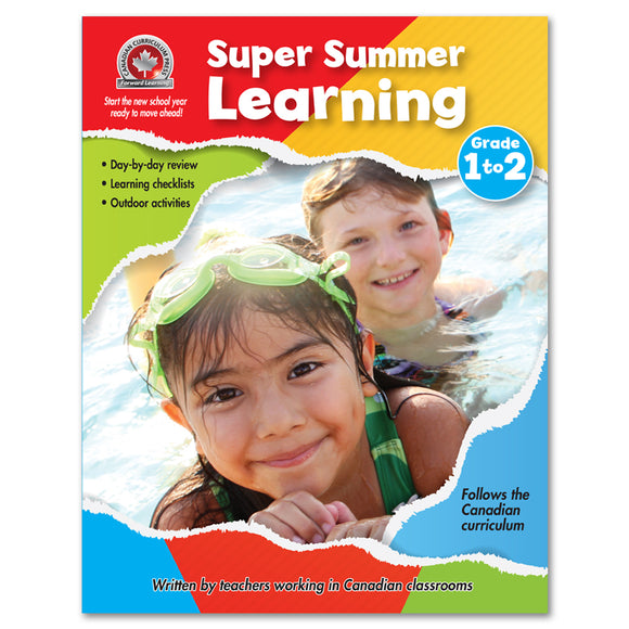 Super Summer Learning Workbook Grade 1 to Grade 2 - Canadian Curriculum Press