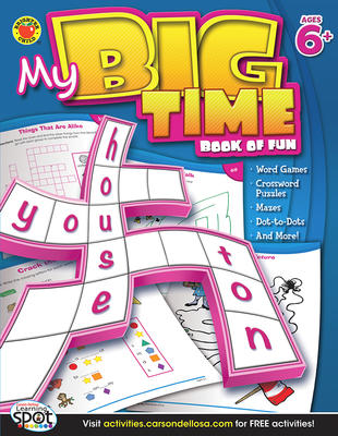 My Big Time - Book of Fun, Ages 6+ - Canadian Curriculum Press