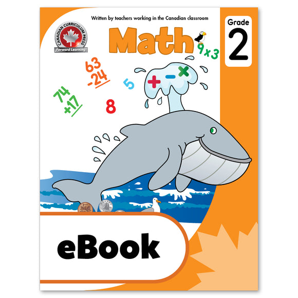 eBook Grade 2 Math Workbook - Canadian Curriculum Press