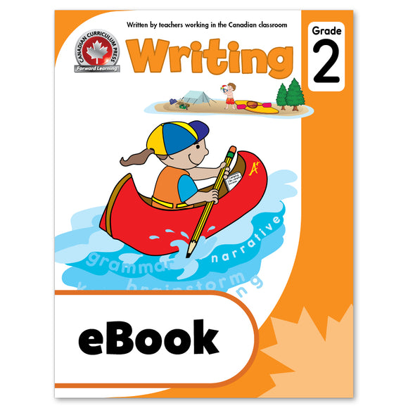 eBook Grade 2 Writing Workbook - Canadian Curriculum Press