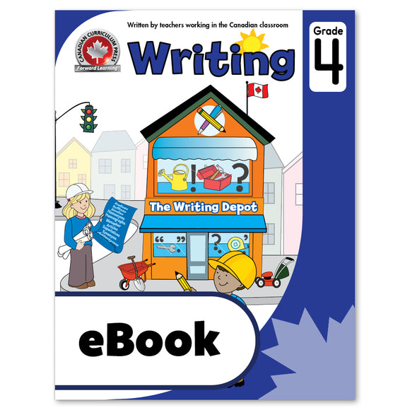 eBook Grade 4 Writing Workbook - Canadian Curriculum Press