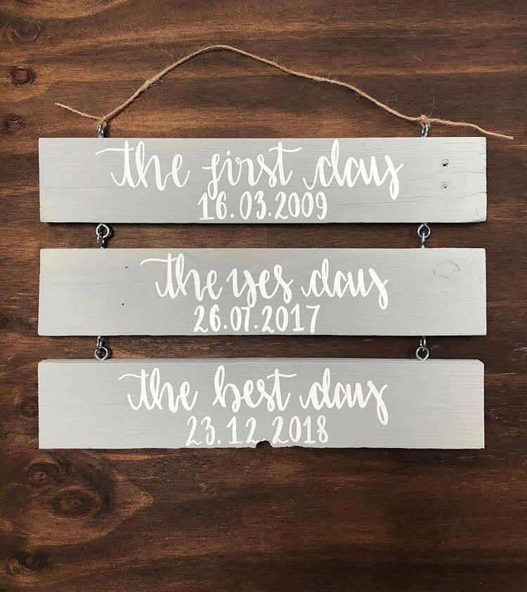 First Day, Yes Day, Best Day Wooden Wedding Sign