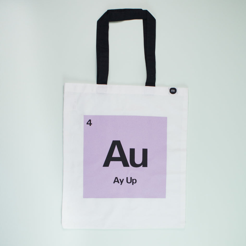 Ay Up Tote Bag