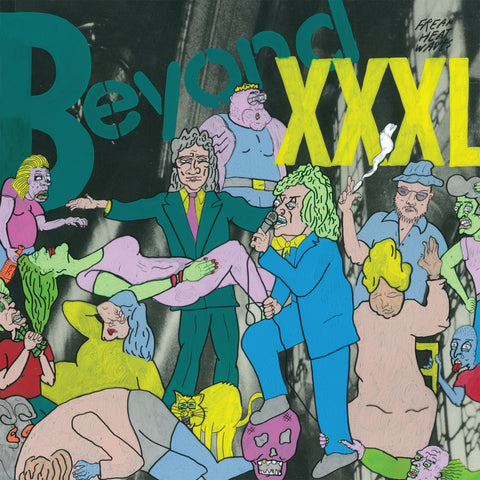 Freak Heat Waves - Beyond XXXL LP
