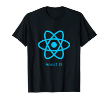 Load image into Gallery viewer, ReactJS shirt for javascript programmers