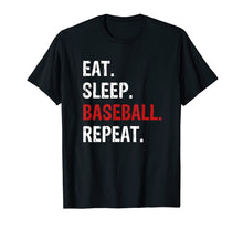 Load image into Gallery viewer, Funny shirts V-neck Tank top Hoodie sweatshirt usa uk au ca gifts for Eat Sleep Baseball Repeat Funny Baseball Player T Shirt 1403217