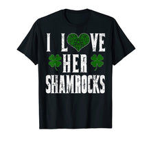 Load image into Gallery viewer, Funny shirts V-neck Tank top Hoodie sweatshirt usa uk au ca gifts for I Love Her Shamrocks Funny Couples St Patricks Day T Shirt 1424114