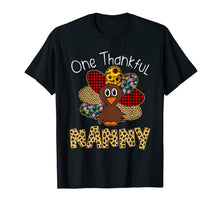 Load image into Gallery viewer, One Thankful Nanny Turkey Thanksgiving gift T-Shirt