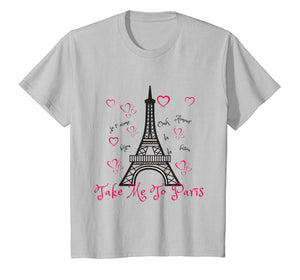 Paris Eiffel Tower T-shirt- Take me to Paris