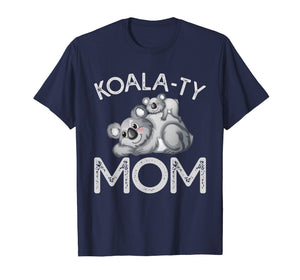 Funny shirts V-neck Tank top Hoodie sweatshirt usa uk au ca gifts for Koala-ty Mom Mother's Day Pun T-Shirt for Women 1230953