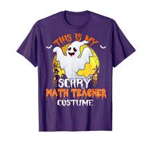 Load image into Gallery viewer, This Is My Scary Math Teacher Costume Math Halloween Gifts T-Shirt