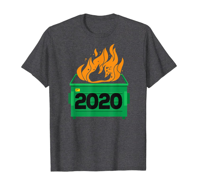 Dumpster Fire 2020 Sucks Funny Trash Garbage Fire Worst Year TShirt232796