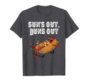 Suns Out Buns Out T-Shirt Funny Hot Dog Tee Food Lover Gift