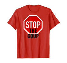 Load image into Gallery viewer, Stop the Coup T-Shirt