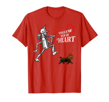 Load image into Gallery viewer, OZ Heart Quote Tin Man TShirt-Wizard of OZ T-Shirt