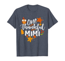 Load image into Gallery viewer, One Thankful Mimi Funny Fall Thanksgiving Autumn Womens Gift T-Shirt