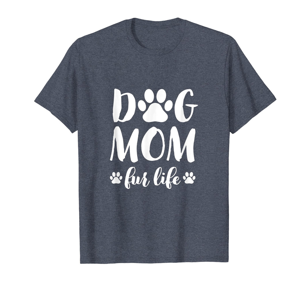 Funny shirts V-neck Tank top Hoodie sweatshirt usa uk au ca gifts for Dog Mom Fur Life Shirt Mothers Day Gift for Women Wife Dogs 107160