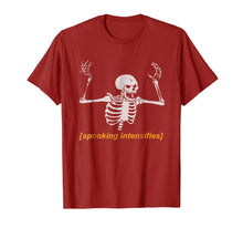 Load image into Gallery viewer, Spooking Intensifies Spooky Scary Skeleton Meme T-Shirt