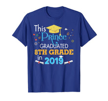 Load image into Gallery viewer, Funny shirts V-neck Tank top Hoodie sweatshirt usa uk au ca gifts for This Prince Graduated 8th Grade In 2019 Graduation T-Shirt 1377141