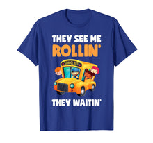 Load image into Gallery viewer, They See Me Rollin' Funny School Bus Driver T-Shirt Gift Tee