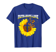 Load image into Gallery viewer, Funny shirts V-neck Tank top Hoodie sweatshirt usa uk au ca gifts for Faith Hope Love Sunflower Cross Tshirt Christian Gift Tee 1110313