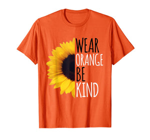 Unity Day Orange, Sunflower Anti Bullying Gift And Be kind T-Shirt