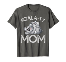 Load image into Gallery viewer, Funny shirts V-neck Tank top Hoodie sweatshirt usa uk au ca gifts for Koala-ty Mom Mother's Day Pun T-Shirt for Women 1230953