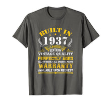 Load image into Gallery viewer, Funny shirts V-neck Tank top Hoodie sweatshirt usa uk au ca gifts for Perfectly Aged Built In 1937 82nd Years Old Birthday Shirt 2169509