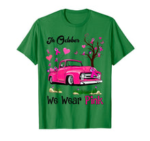 Load image into Gallery viewer, Pink Truck Breast Cancer Awareness In October We Wear Pink T-Shirt