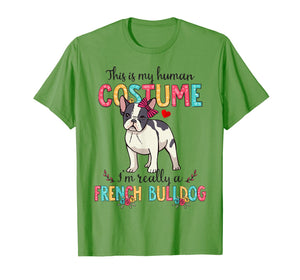 This Is My Human Costume I'm Really French Bulldog Halloween T-Shirt