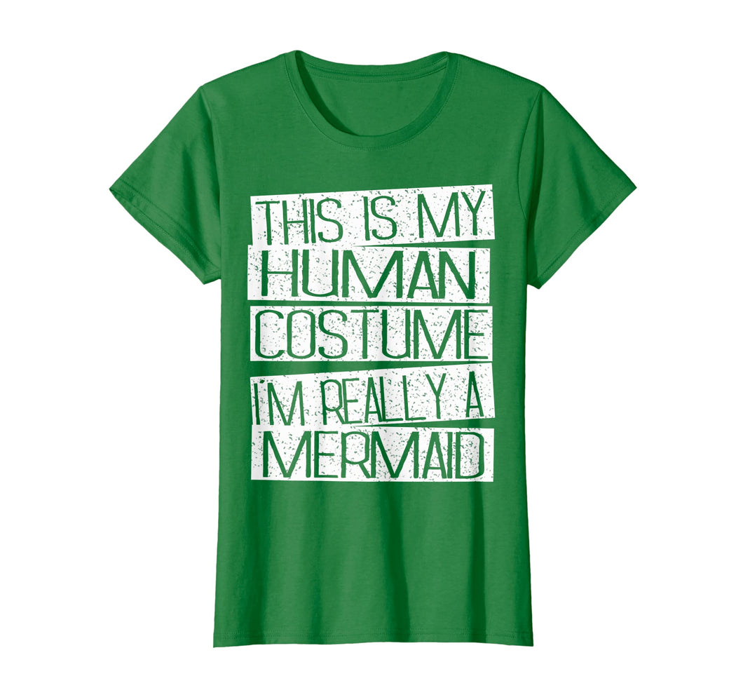 Funny shirts V-neck Tank top Hoodie sweatshirt usa uk au ca gifts for This Is My Human Costume I'm Really A Mermaid Shirt 2080258