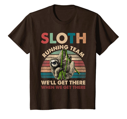 Vintage Sloth Running Team We'll Get There Funny Sloth Shirt