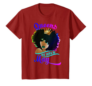 Queens Are Born In May Birthday T-Shirt Black Women Gifts