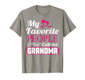 Funny shirts V-neck Tank top Hoodie sweatshirt usa uk au ca gifts for My Favorite People Call Me Grandma T-Shirt 1109380